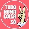 TudoNumaCoisaSó